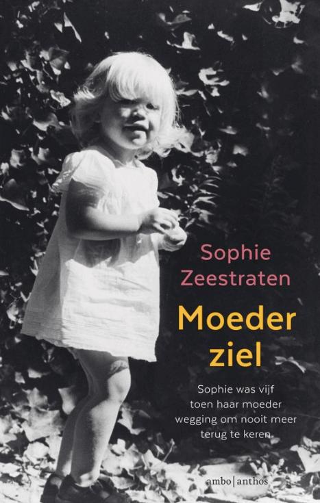 Moederziel - Sophie Zeestraten