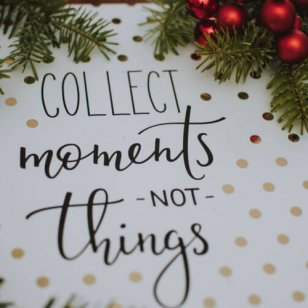 collect-moments-not-things-quote-1721092